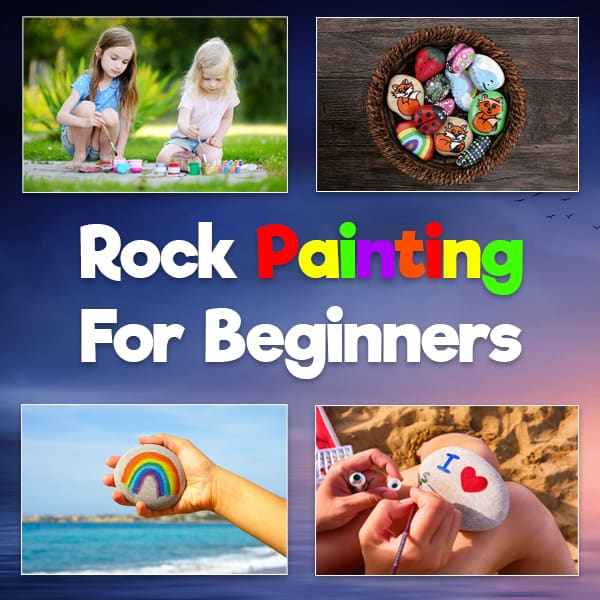 Rock Painting for beginners